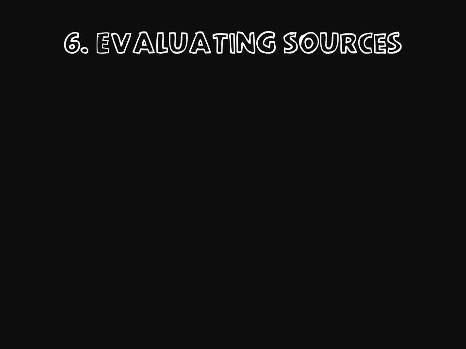 6. Evaluating Sources