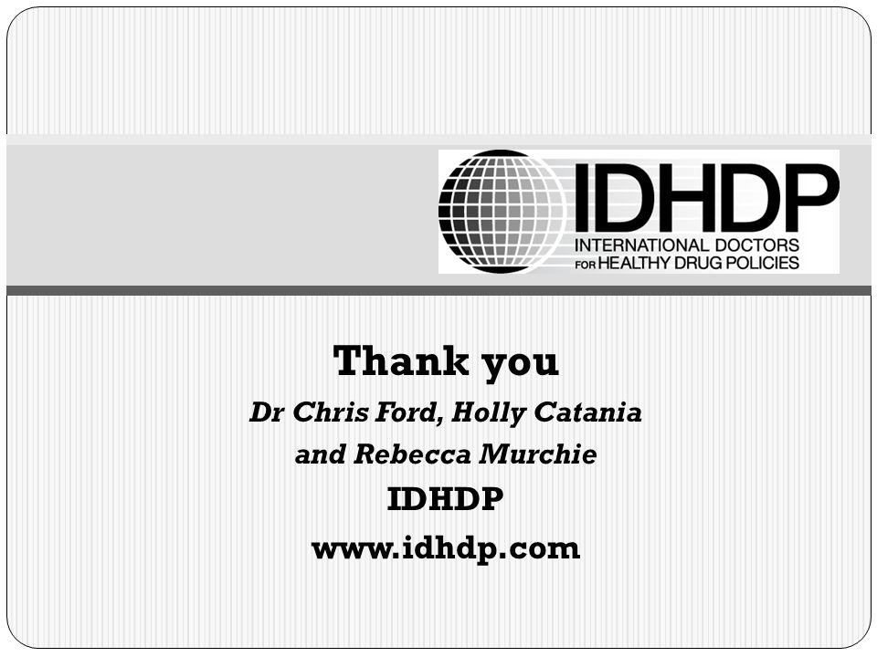Thank you Dr Chris Ford, Holly Catania and Rebecca Murchie IDHDP