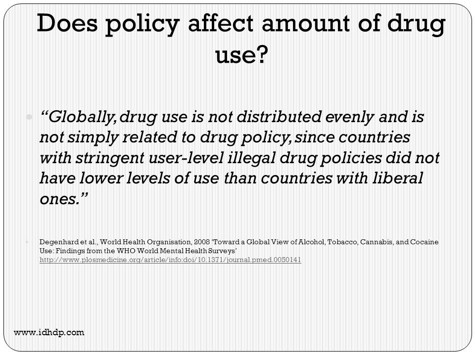 Does policy affect amount of drug use.