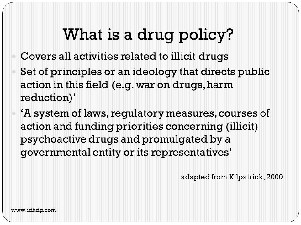 What is a drug policy.