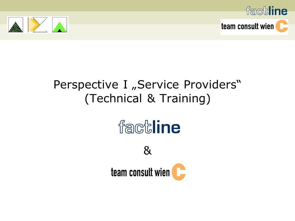 Perspective I Service Providers (Technical & Training) &