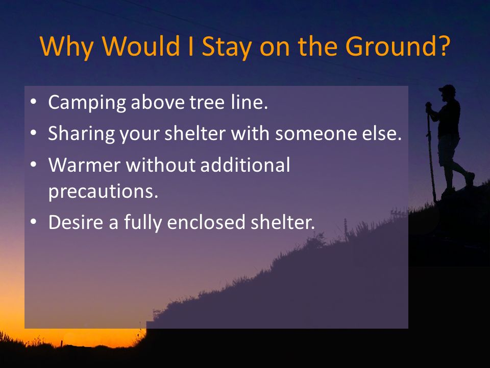 Why Would I Stay on the Ground. Camping above tree line.