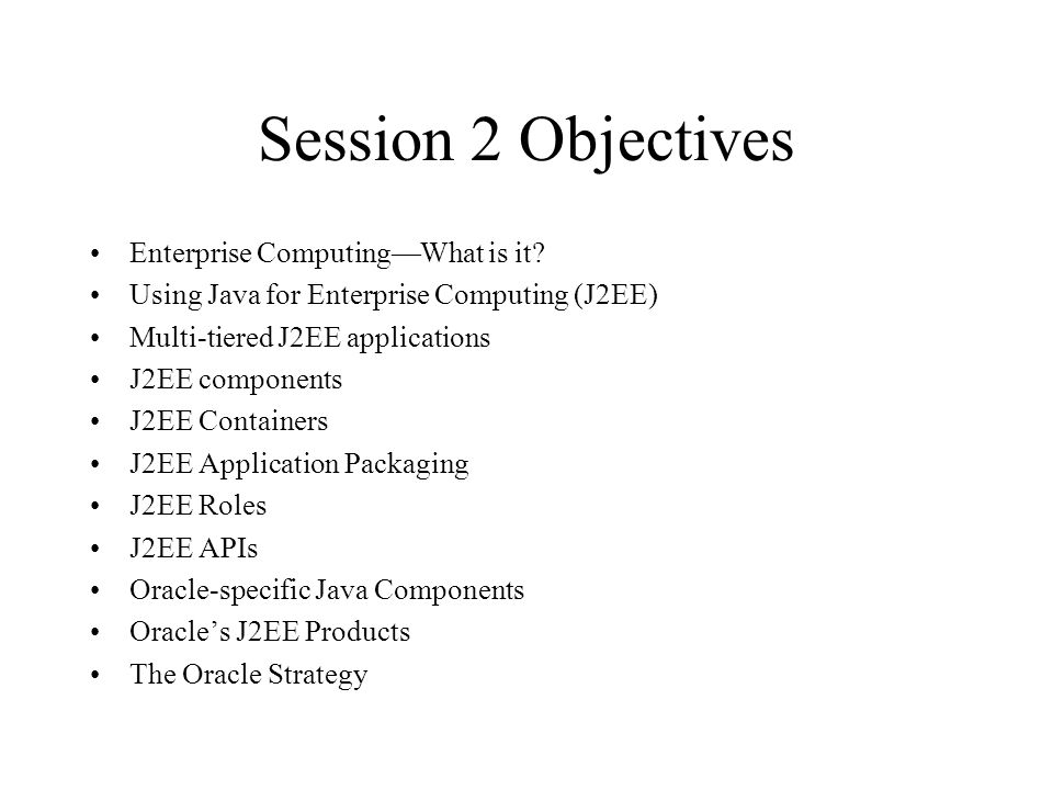 Session 2 Objectives Enterprise ComputingWhat is it.