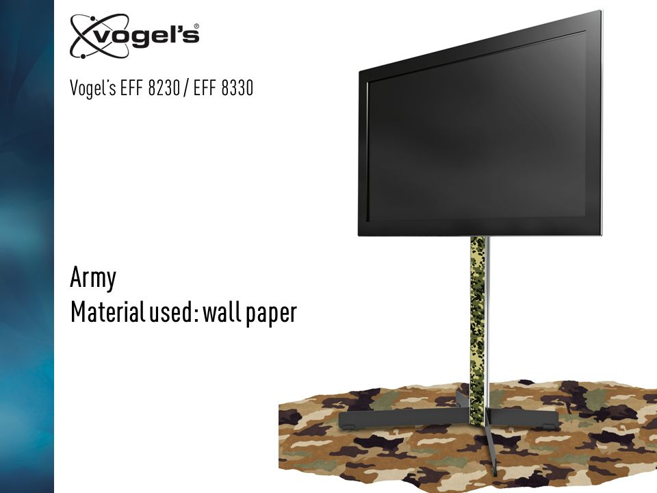 Vogels EFF 8230 / EFF 8330 Army Material used: wall paper