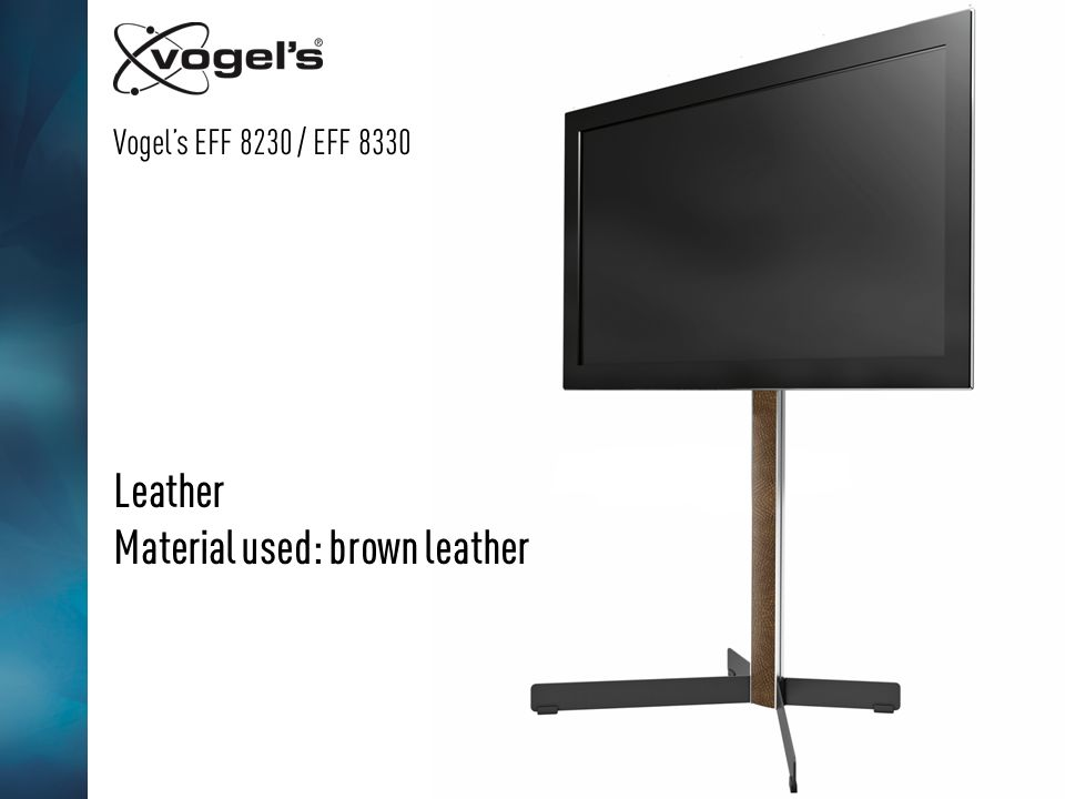 Vogels EFF 8230 / EFF 8330 Leather Material used: brown leather