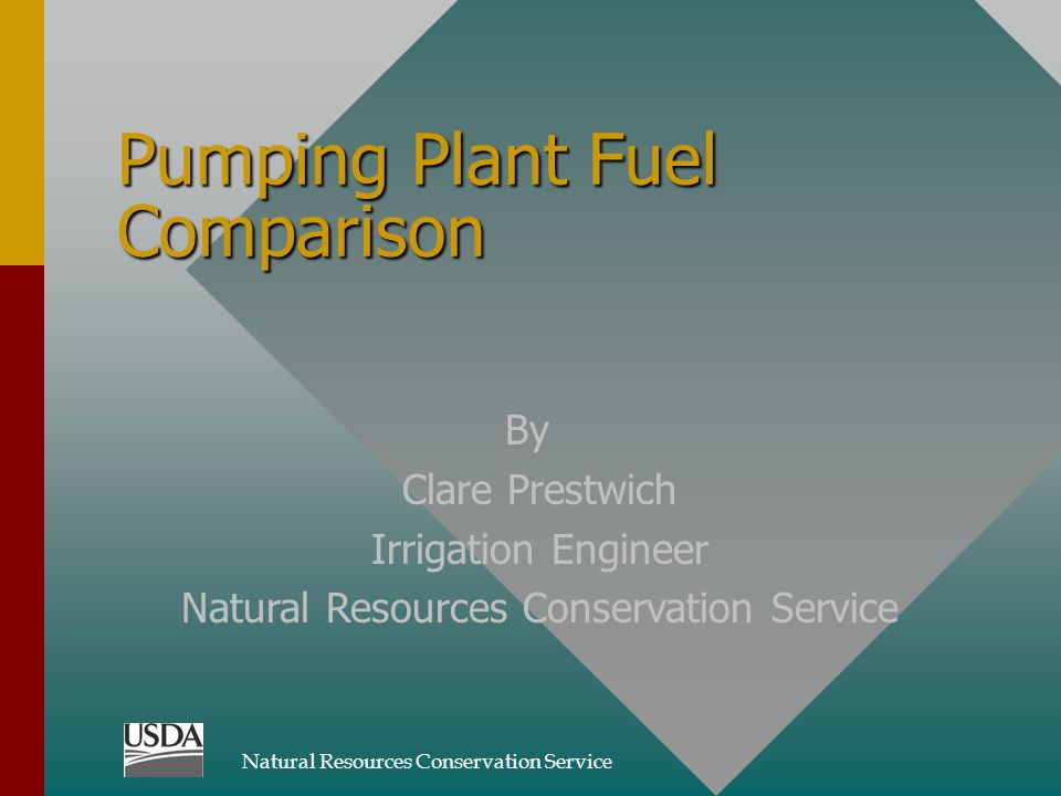 Pumping Plant Fuel Comparison By Clare Prestwich Irrigation Engineer Natural Resources Conservation Service
