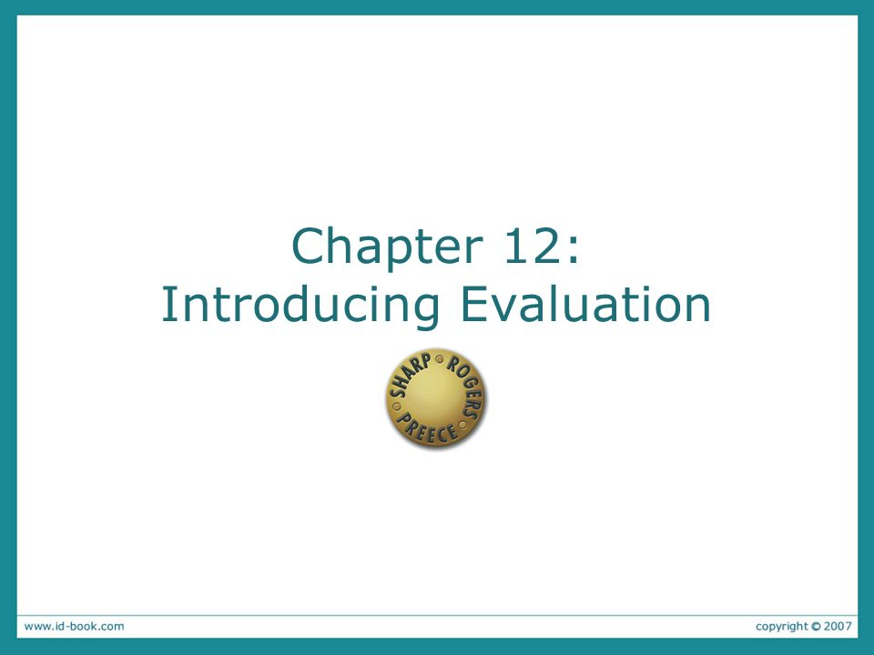 Chapter 12: Introducing Evaluation