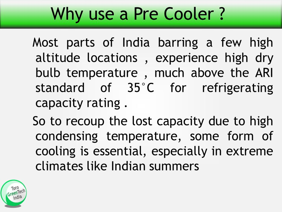 Why use a Pre Cooler .
