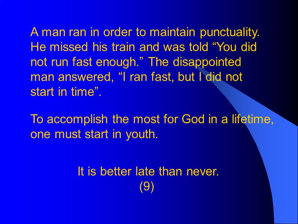 A man ran in order to maintain punctuality.