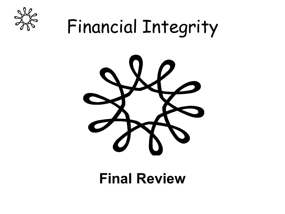 Financial Integrity Final Review