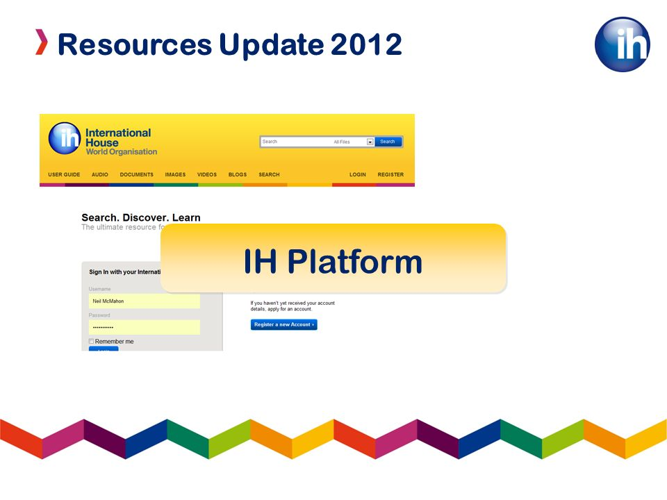 Resources Update 2012 IH Platform