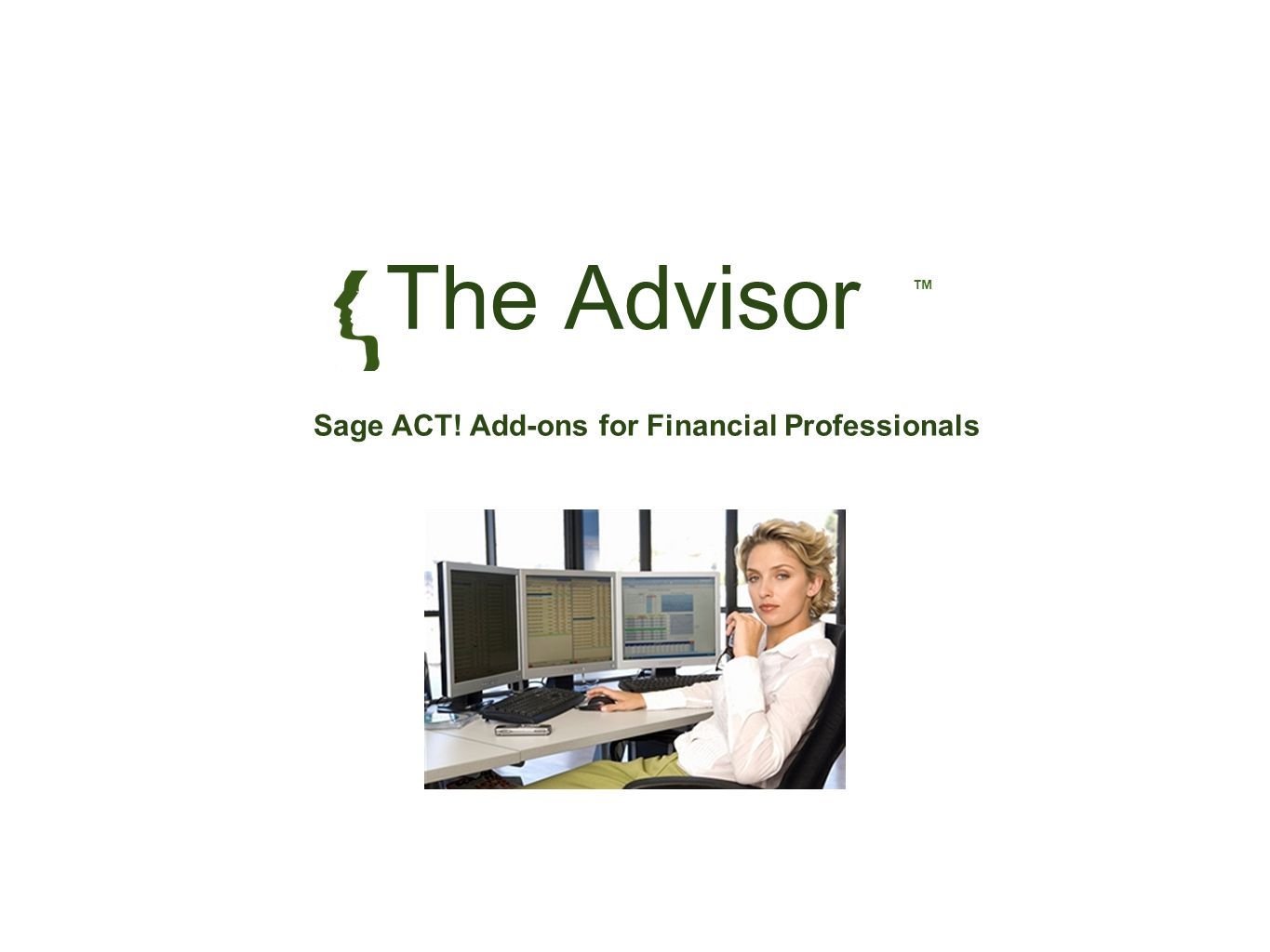The Advisor Sage ACT! Add-ons for Financial Professionals