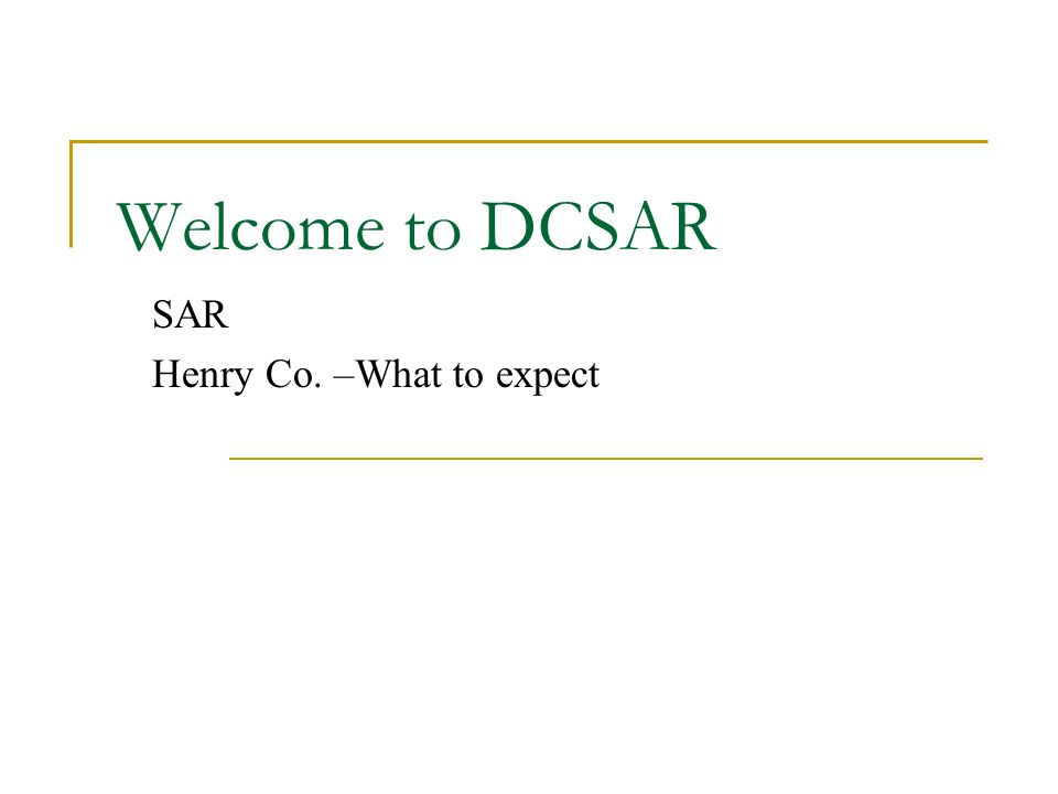 Welcome to DCSAR SAR Henry Co. –What to expect