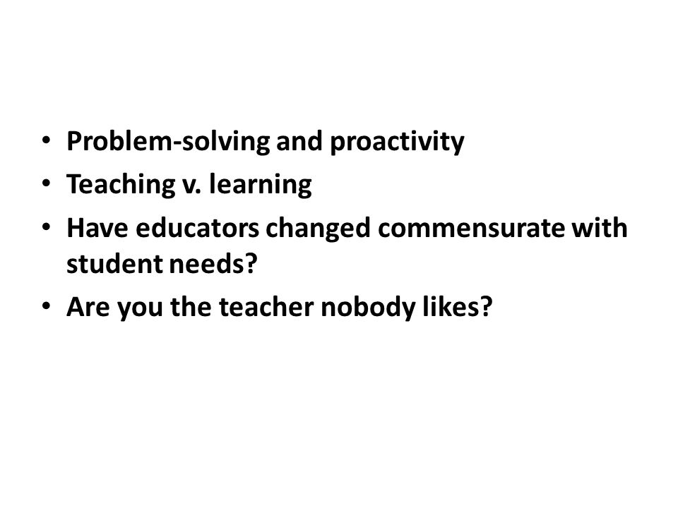 Problem-solving and proactivity Teaching v.
