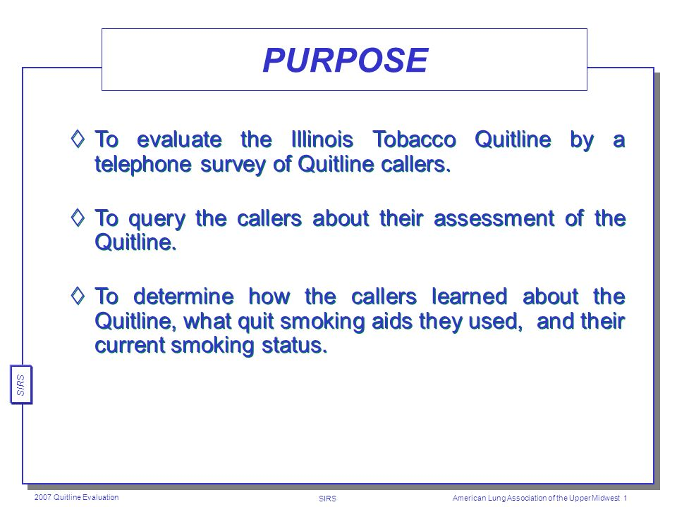 Evaluation of the Illinois Tobacco Quitline Thomas W.