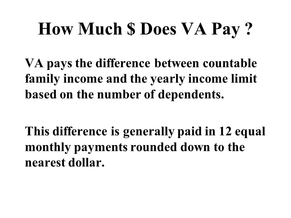 How Much $ Does VA Pay .