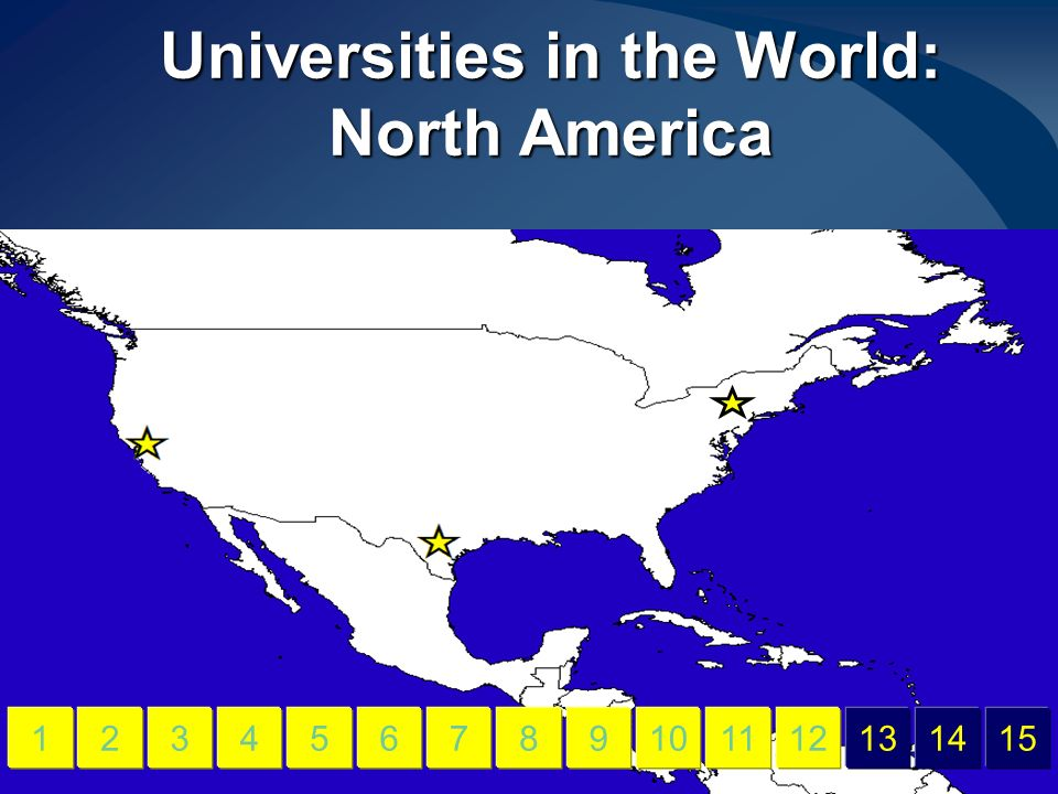 Universities in the World: North America 456789101112131415123