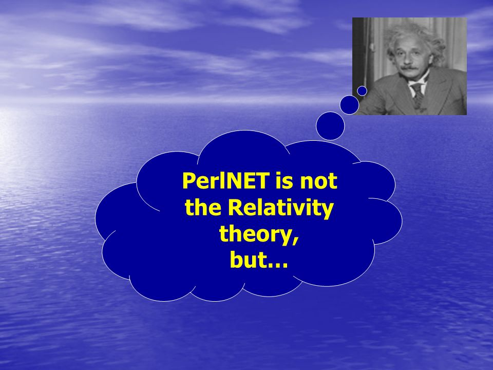 PerlNET is not the Relativity theory, but…