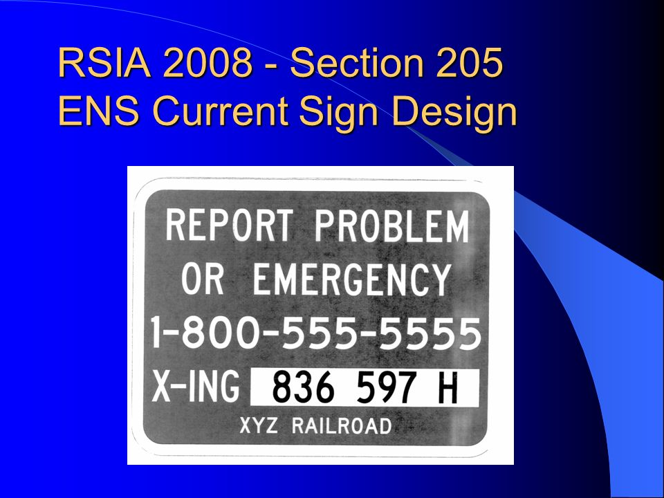 RSIA 2008 - Section 205 ENS Current Sign Design