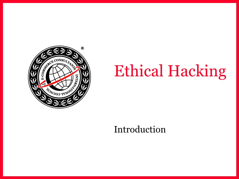 Ethical Hacking Introduction
