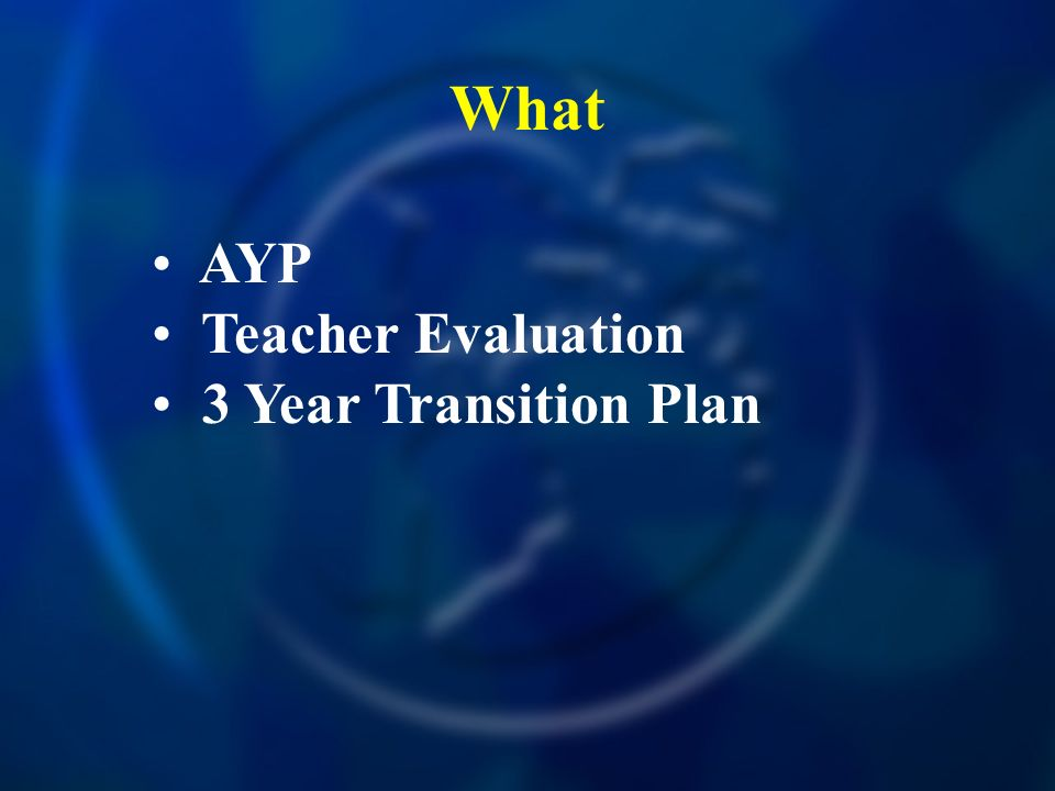 What AYP Teacher Evaluation 3 Year Transition Plan