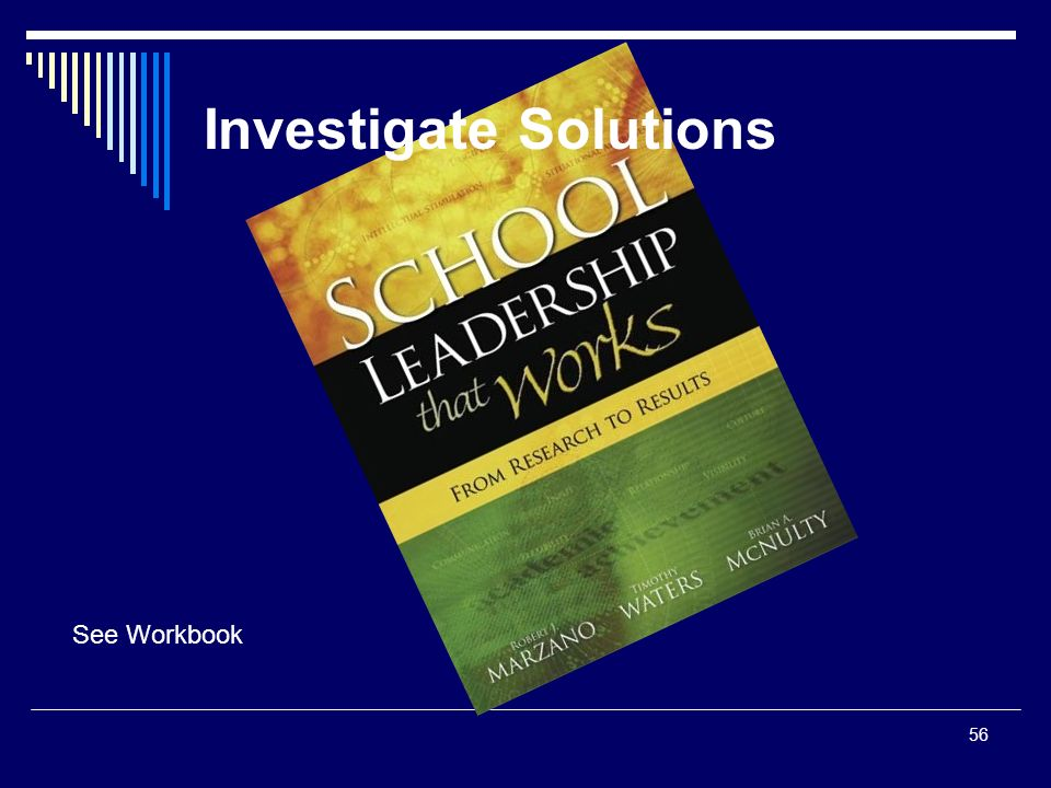 56 See Workbook Investigate Solutions