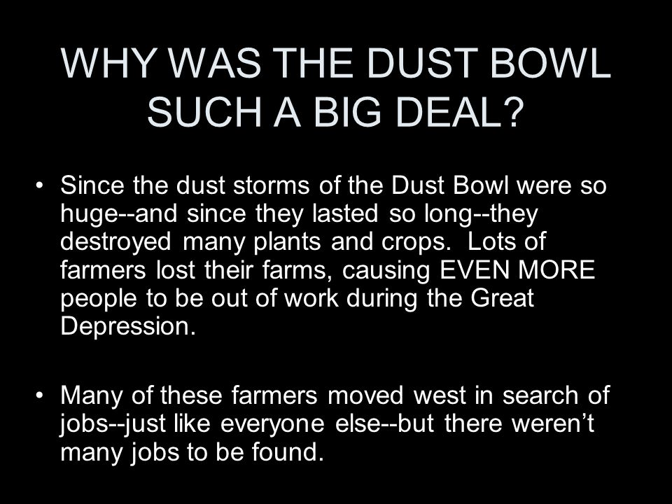 WHY WAS THE DUST BOWL SUCH A BIG DEAL.