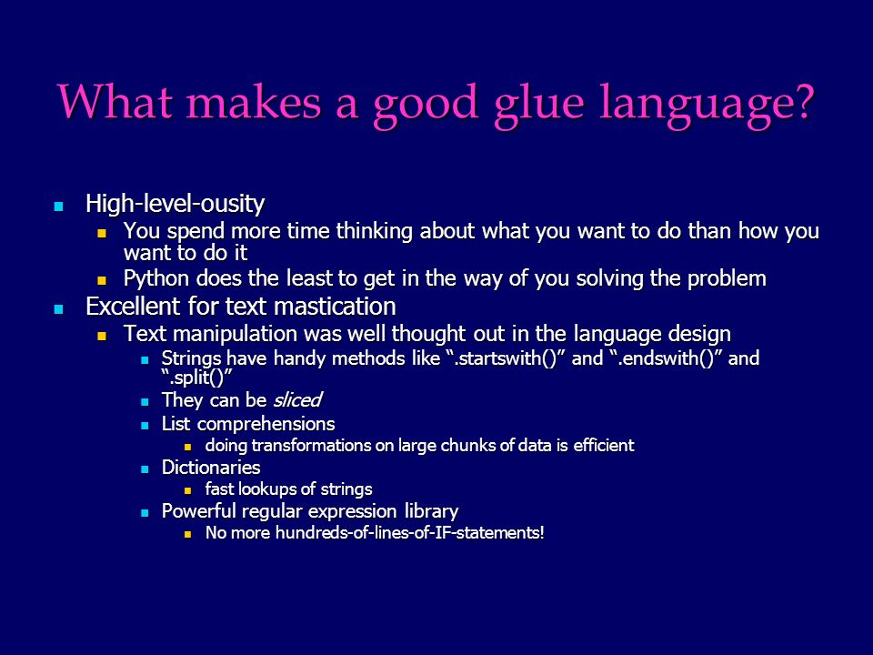 What makes a good glue language.