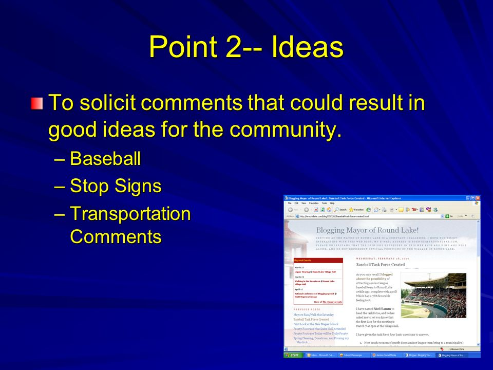 Point 2-- Ideas To solicit comments that could result in good ideas for the community.