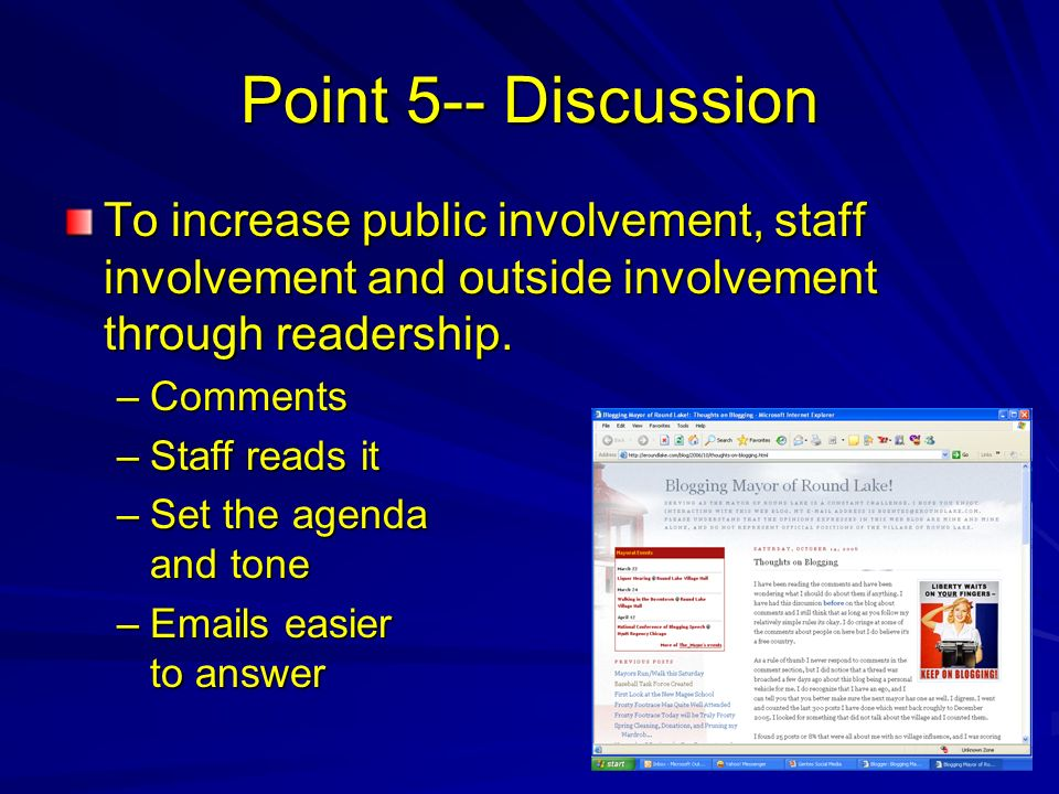 Point 5-- Discussion To increase public involvement, staff involvement and outside involvement through readership.