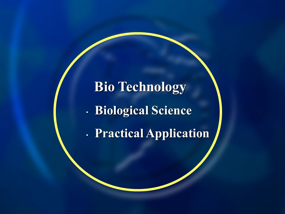 Bio Technology Biological Science Biological Science Practical Application Practical Application