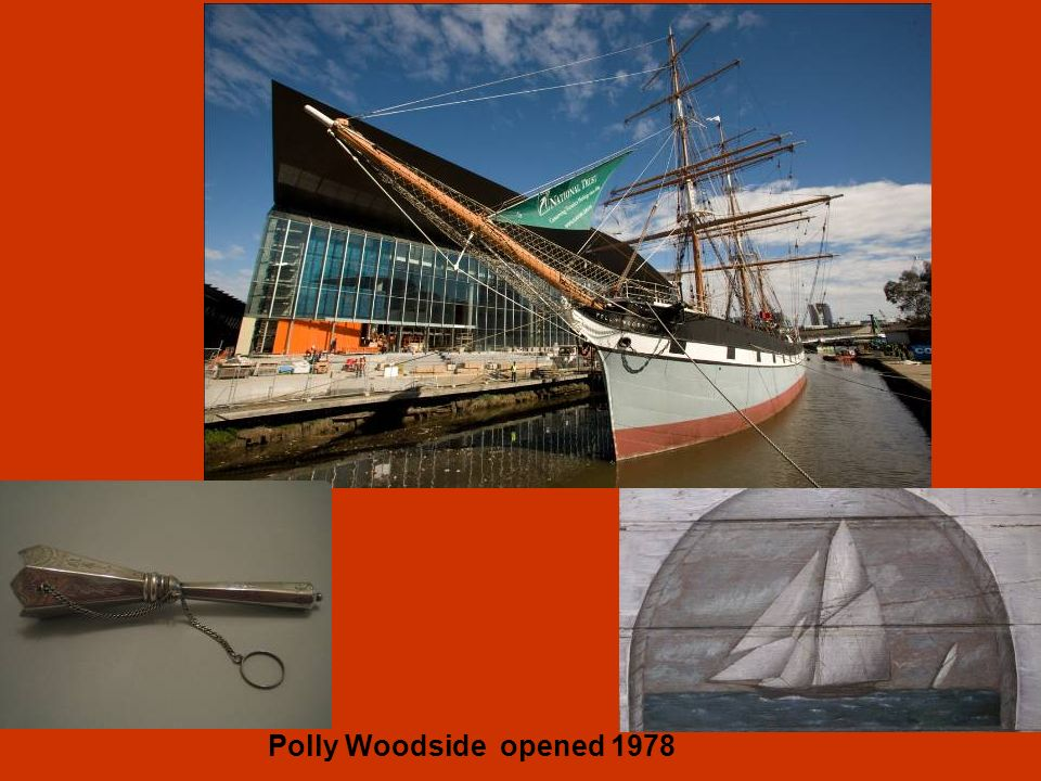 Polly Woodside opened 1978