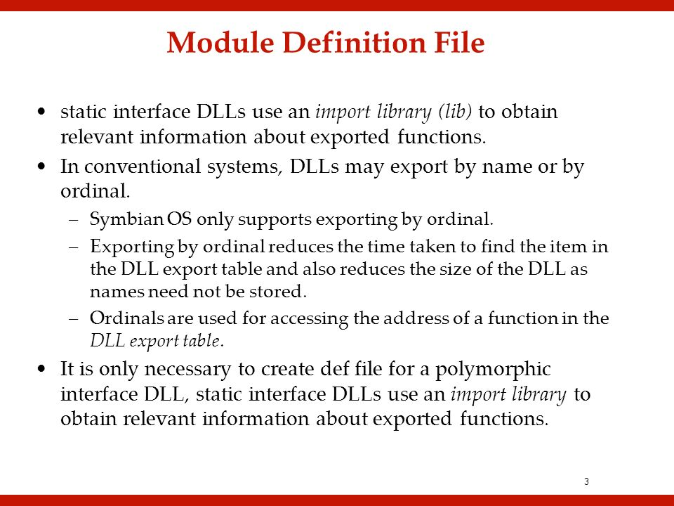 3 static interface DLLs use an import library (lib) to obtain relevant information about exported functions.
