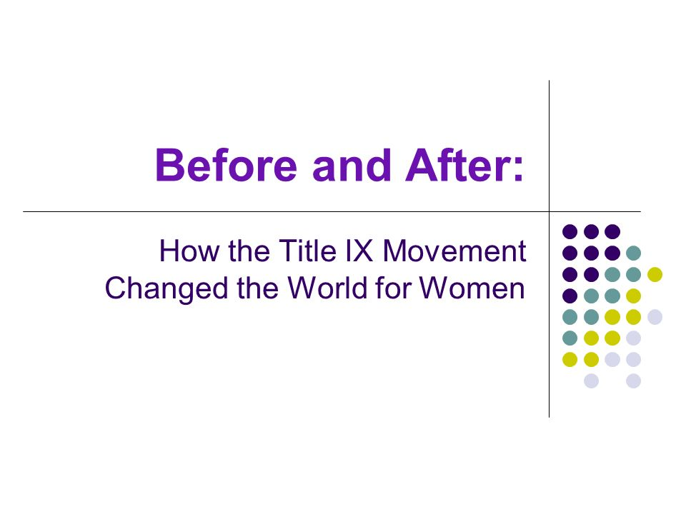 Before and After: How the Title IX Movement Changed the World for Women