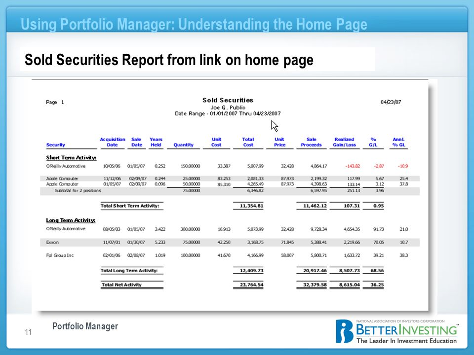 Portfolio Manager Using Portfolio Manager: Understanding the Home Page 11 Sold Securities Report from link on home page