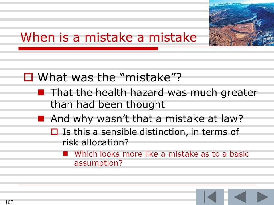 When is a mistake a mistake What was the mistake.