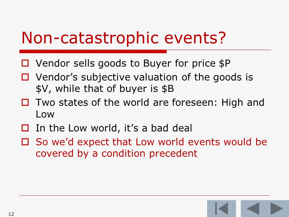 Non-catastrophic events.
