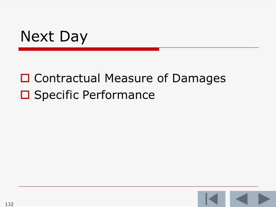 Next Day Contractual Measure of Damages Specific Performance 132