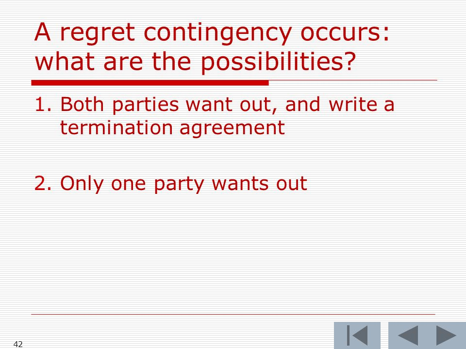 A regret contingency occurs: what are the possibilities.