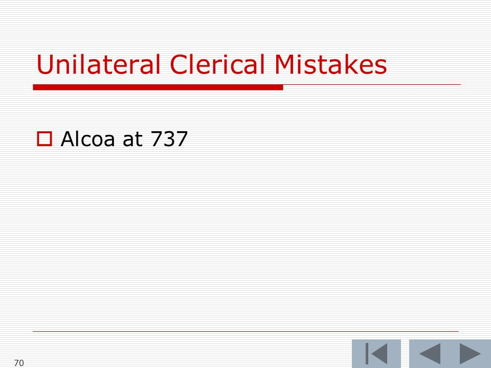 Unilateral Clerical Mistakes 70 Alcoa at 737