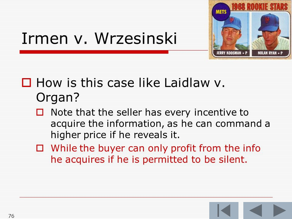 Irmen v. Wrzesinski 76 How is this case like Laidlaw v.