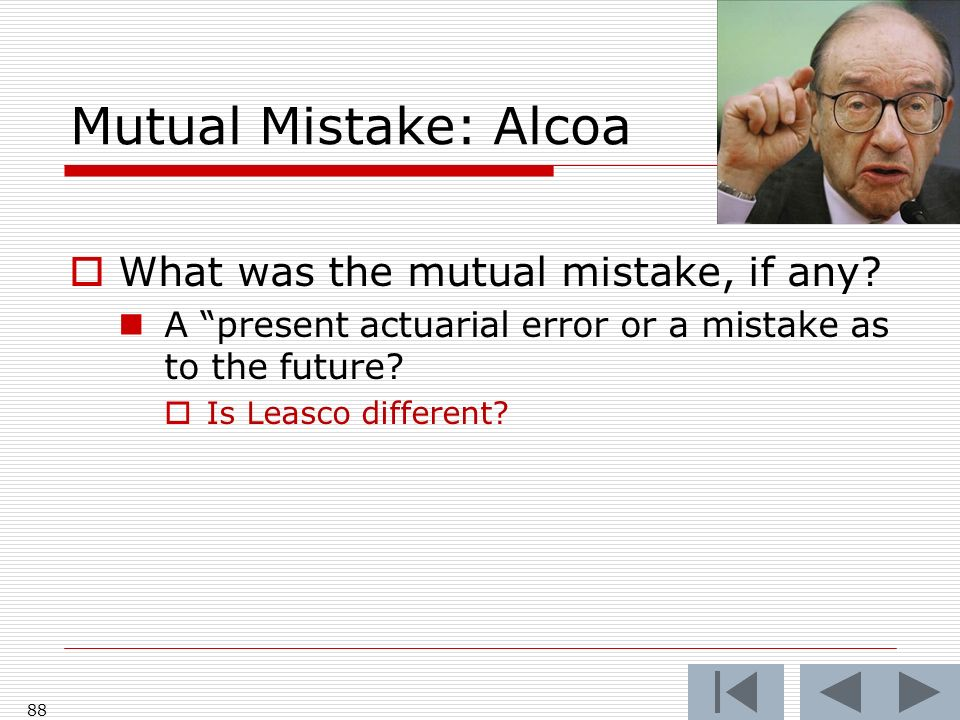 Mutual Mistake: Alcoa What was the mutual mistake, if any.