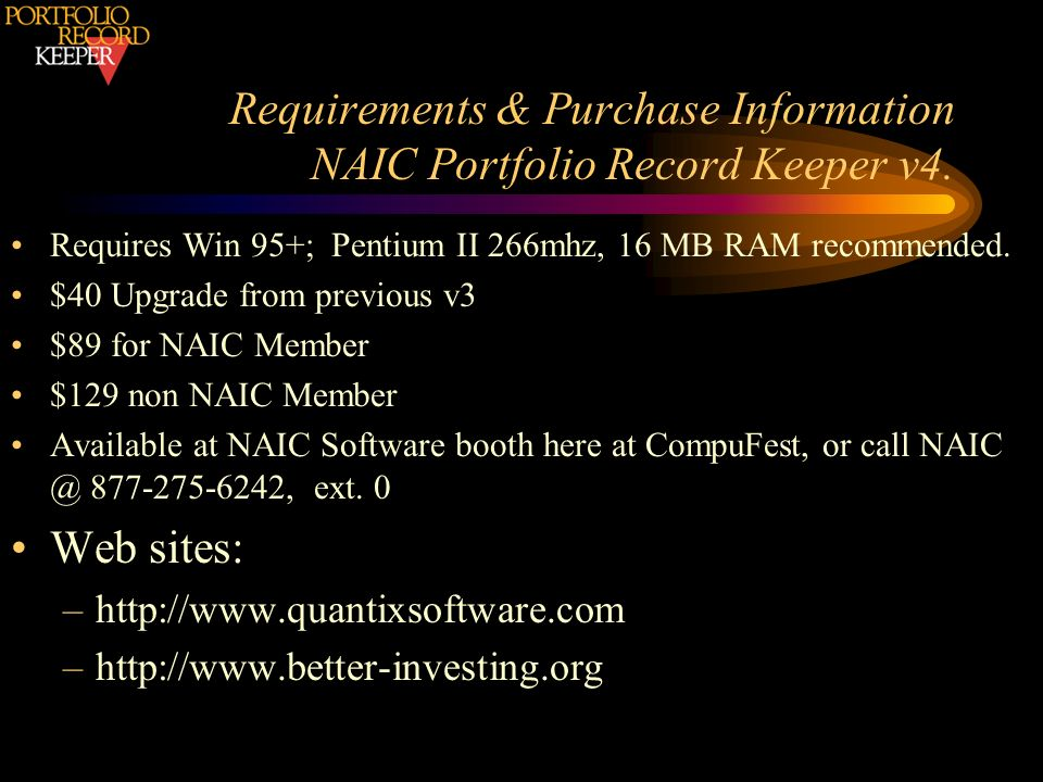 Requirements & Purchase Information NAIC Portfolio Record Keeper v4.