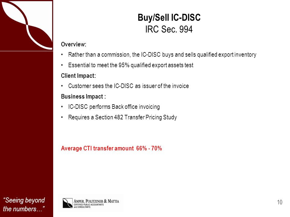 Seeing beyond the numbers… Buy/Sell IC-DISC IRC Sec.