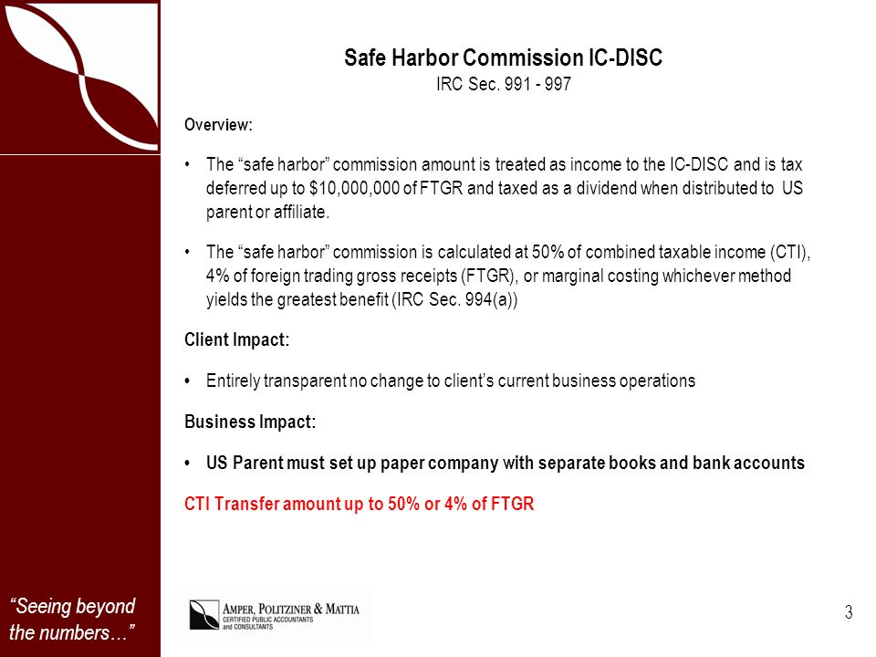 Seeing beyond the numbers… Safe Harbor Commission IC-DISC IRC Sec.