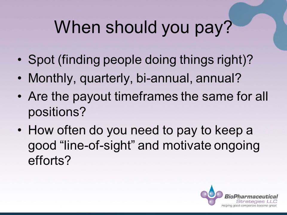 When should you pay. Spot (finding people doing things right).