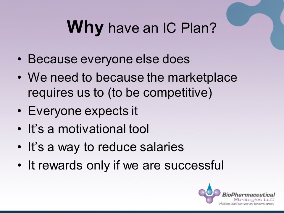 Why have an IC Plan.