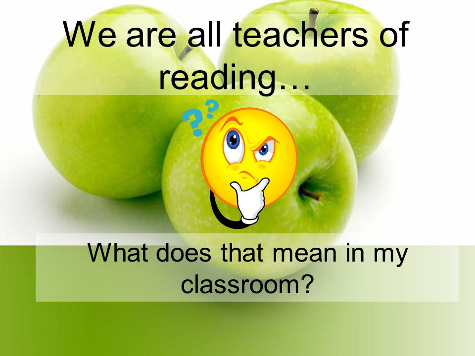We are all teachers of reading… What does that mean in my classroom