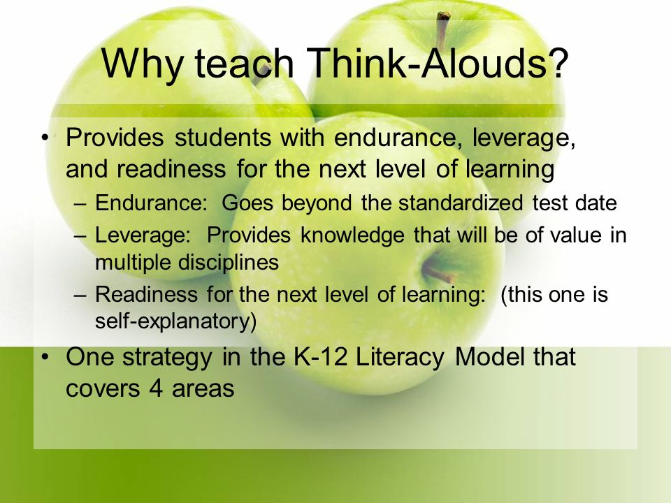Why teach Think-Alouds.