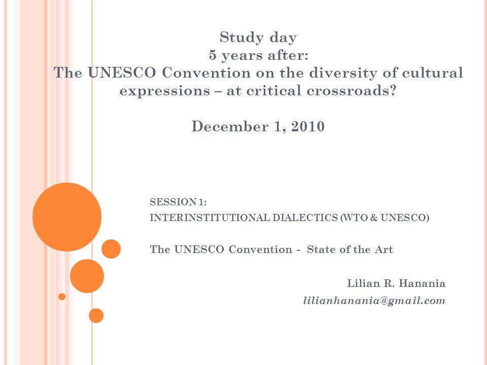 Study day 5 years after: The UNESCO Convention on the diversity of cultural expressions – at critical crossroads.